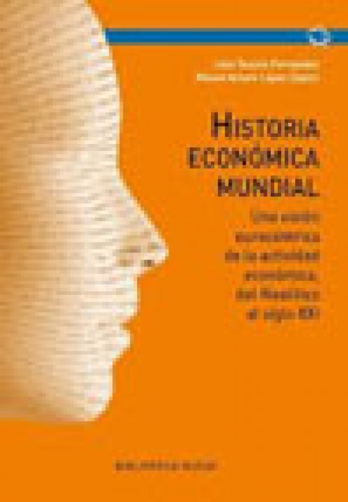 Historia económica mundial. Una visión eurocéntrica