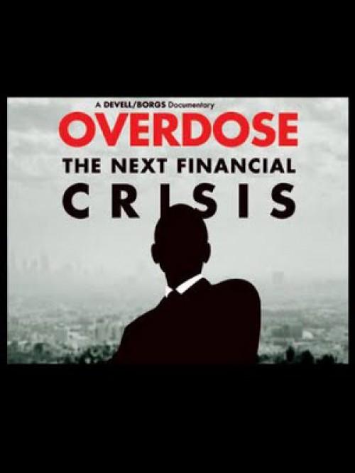 Sobredosis. La próxima crisis financiera