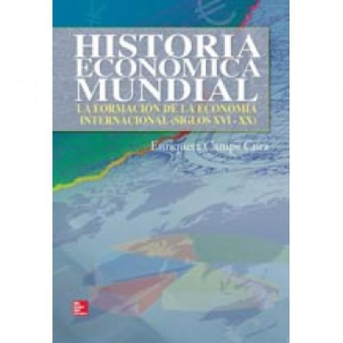 Historia económica mundial. La formación de la economía internacional