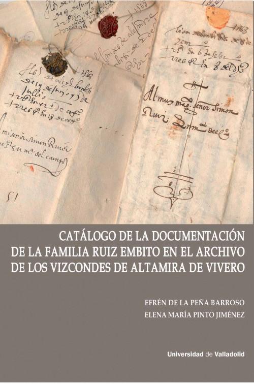 Catálogo de la documentación de la familia Ruiz Embito…