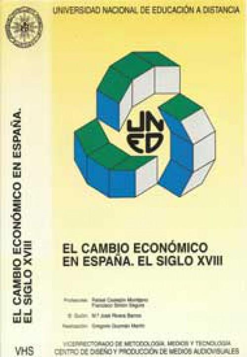 El cambio económico en España. El siglo XVIII