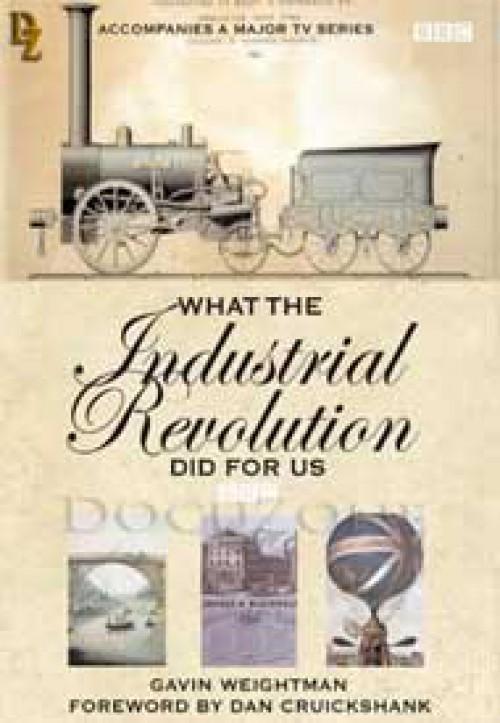 ¿Qué hizo la revolución industrial por nosotros?