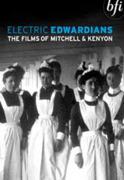 Electric Edwardians: The films of Mitchell & Kenyon