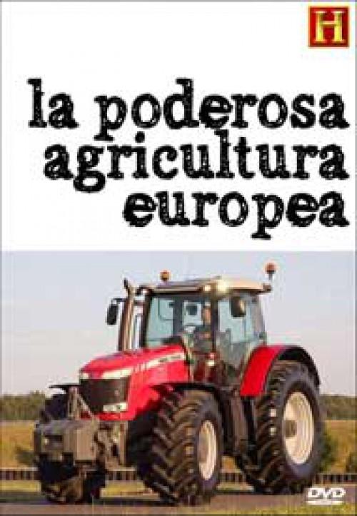 La poderosa agricultura europea