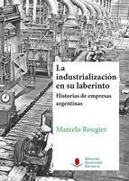 la industrialización en su laberinto