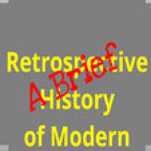 Una breve historia retrospectiva de la economía moderna