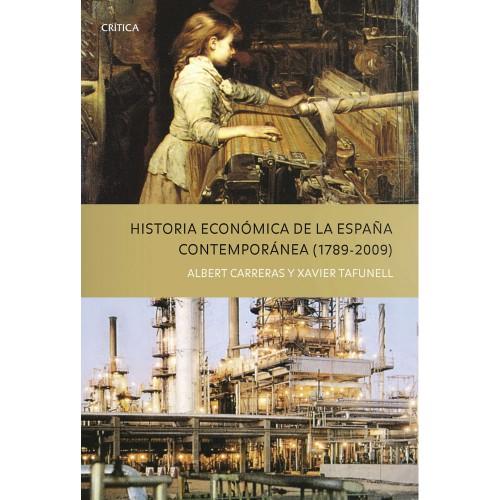 Historia económica de la España contemporánea (1789-2009)