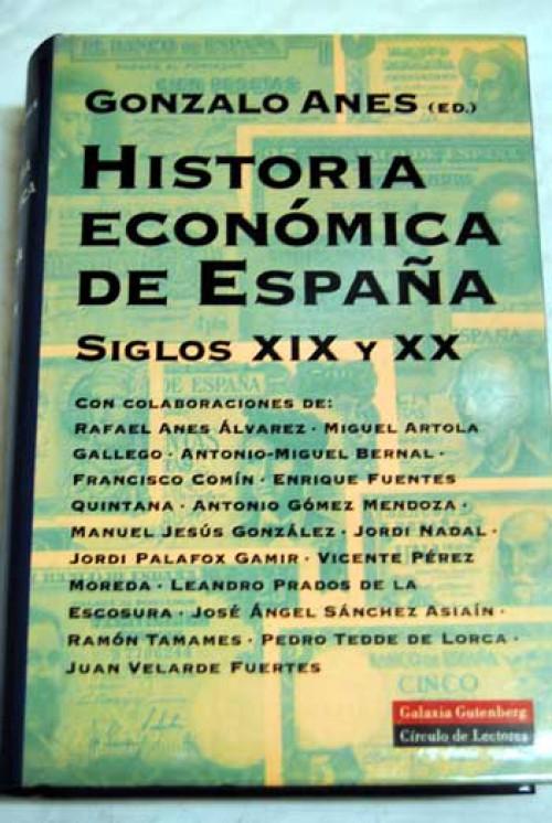 Historia económica de España: siglos XIX y XX