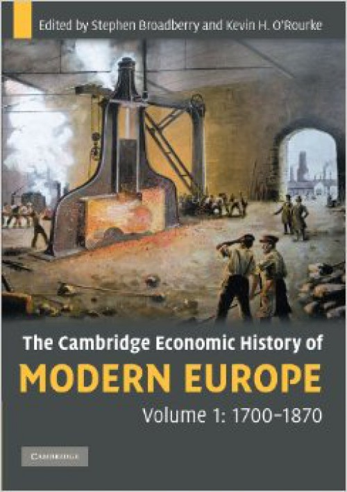 The Cambridge economic history of modern Europe, 1700-1870
