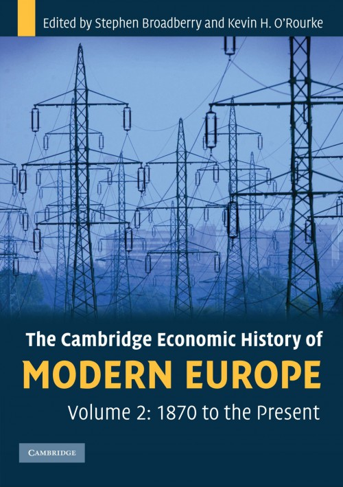 The Cambridge economic history of modern Europe, 1870 to the present