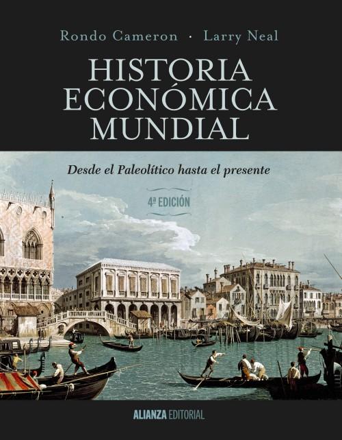 Historia económica mundial: desde el Paleolítico hasta el presente