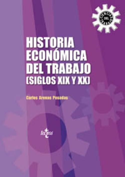 Historia económica del trabajo: siglos XIX y XX
