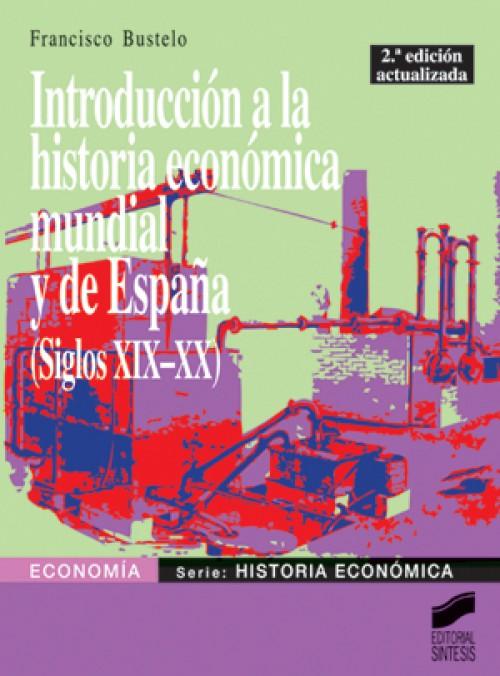 Introducción a la historia económica mundial y de España
