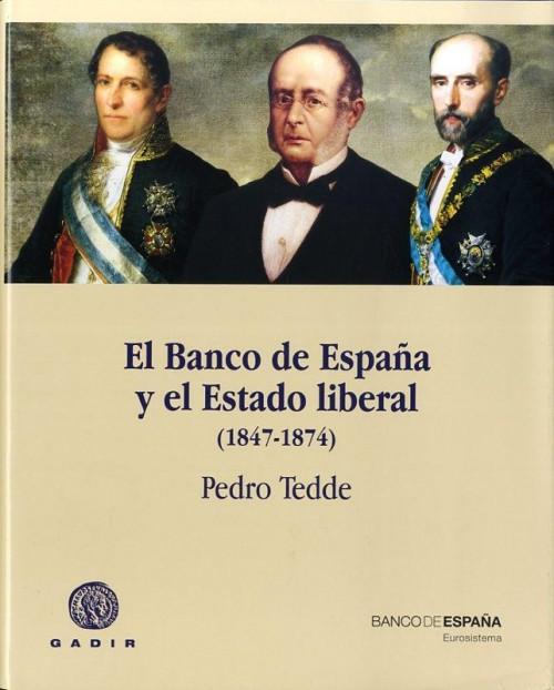El Banco de España y el Estado liberal (1847-1874)