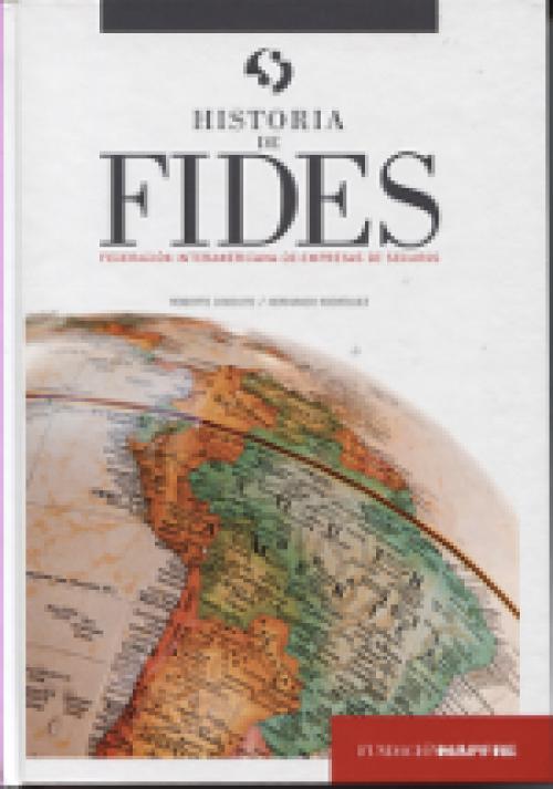 Historia de FIDES. Federación Interamericana de Empresas de Seguros