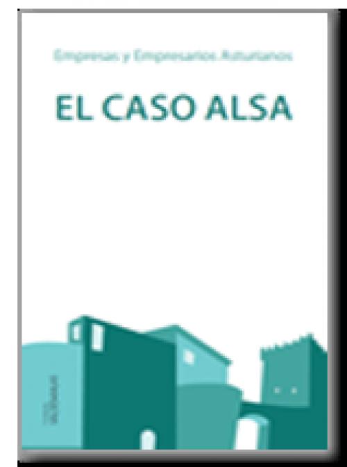 Empresas y Empresarios Asturianos. El caso Alsa