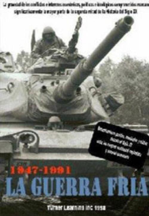 1947-1991 La Guerra Fría