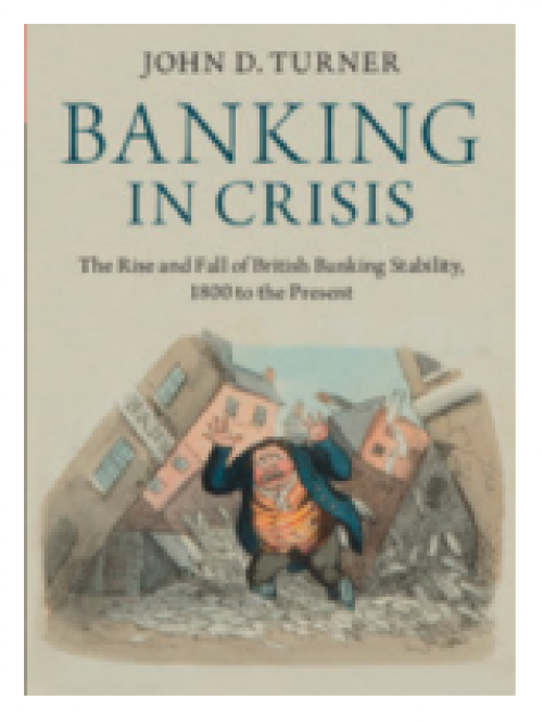 Banking in crisis. The rise and fall of british banking stability, 1800 to the present