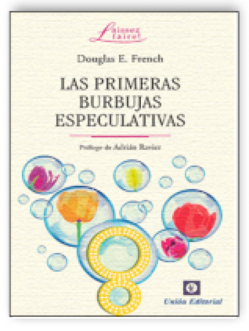 Las primeras burbujas especulativas