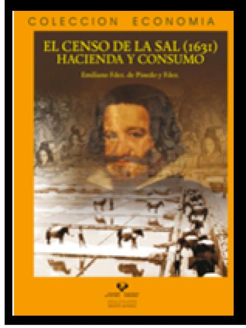 El Censo de la Sal (1631). Hacienda  y consumo