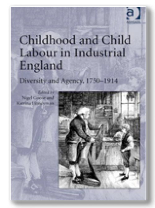 Childhood and Child Labour in Industrial England: Diversity and Agency, 1750-1914