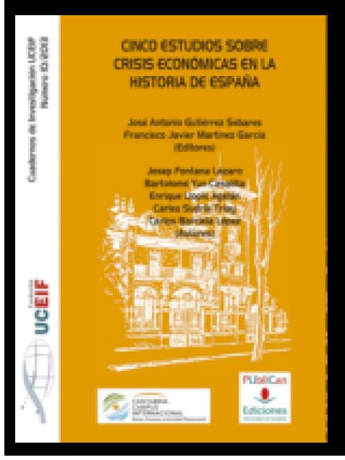 Cinco estudios sobre crisis económicas en la historia de España