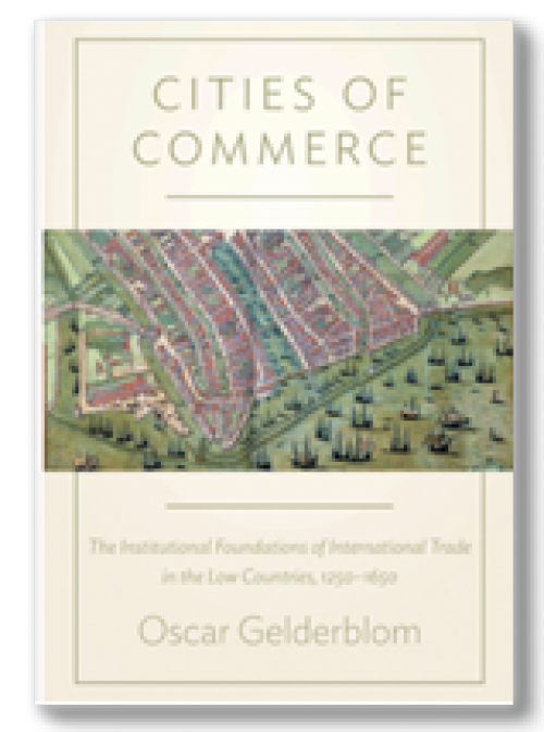 Cities of commerce. The institutional foundations of international trade in the low countries, 1250-1650