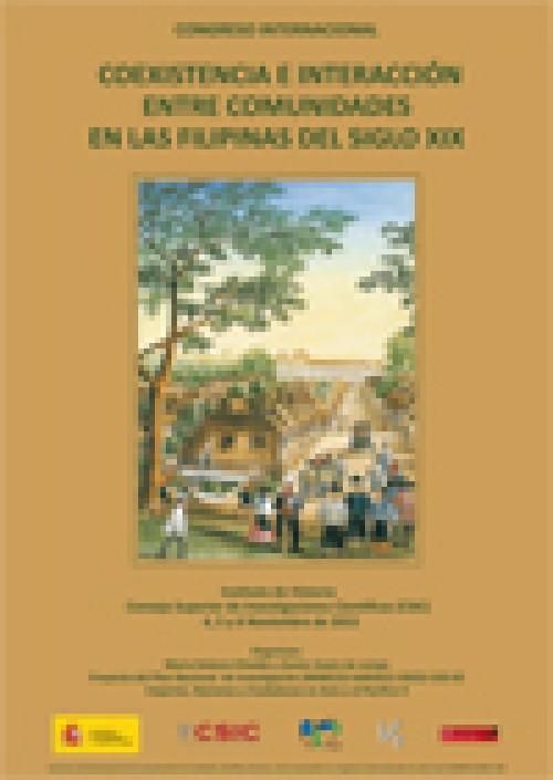 "Congreso internacional ""Coexistencia e Interacción entre Comunidades en las Filipinas del siglo XIX"""