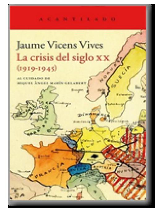La crisis del siglo XX (1919-1945)
