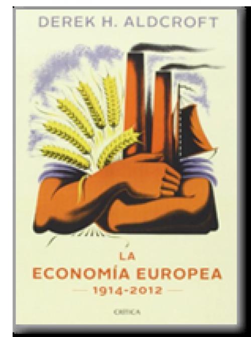 La economía europea: 1914-2012