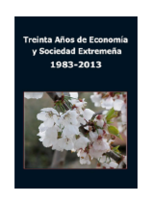 Treinta Años de Economía y Sociedad Extremeña. 1983-2013