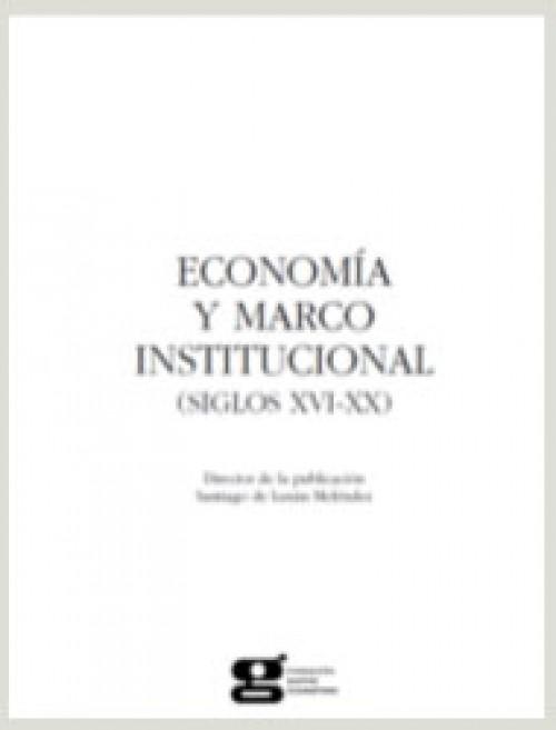 Economia y marco institucional (siglos XVI-XX)