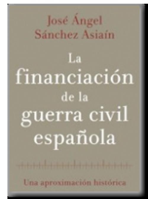 La financiación de la guerra civil española. Una aproximación histórica