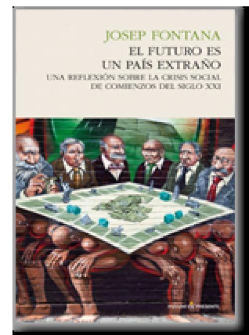 El futuro en un país extraño. Una reflexión sobre la crisis social de comienzos del siglo XXI