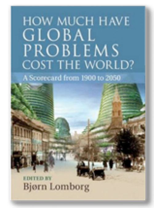 How Much Have Global Problems Cost the World? A Scorecard from 1900 to 2050