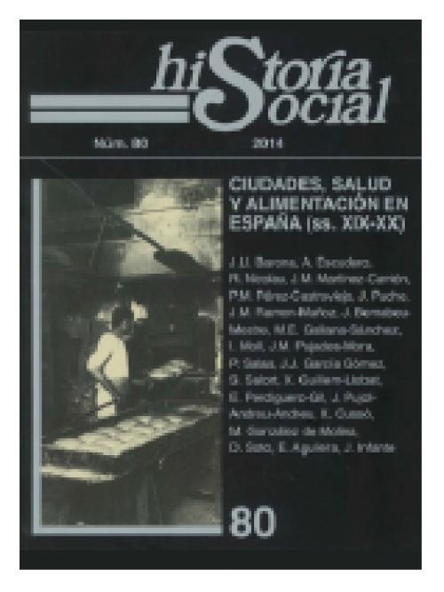 Ciudades, salud y alimentación en España (ss.XIX-XX) Número especial de la revista Historia Socia