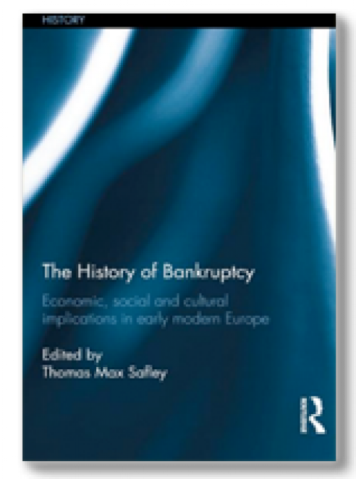 The history of bankruptcy: economic, social and cultural implications in early modern Europe