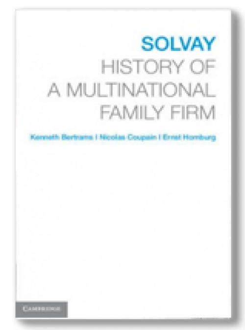 Solvay. History of a Multinational Family Firm