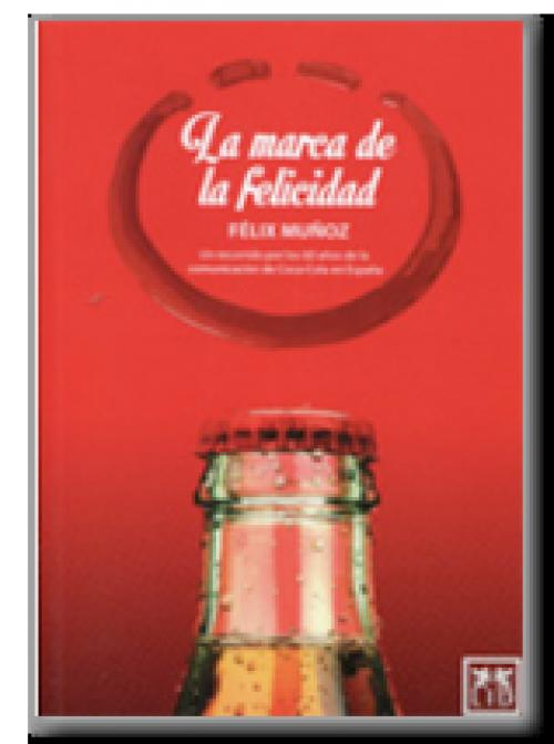 La marca de la felicidad. Un recordatorio por los 60 años de la comunicación de Coca-Cola en España