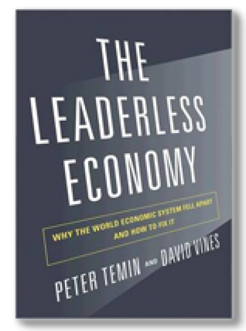 The leaderless economy. Why the world economic system fell apart and how to fix it