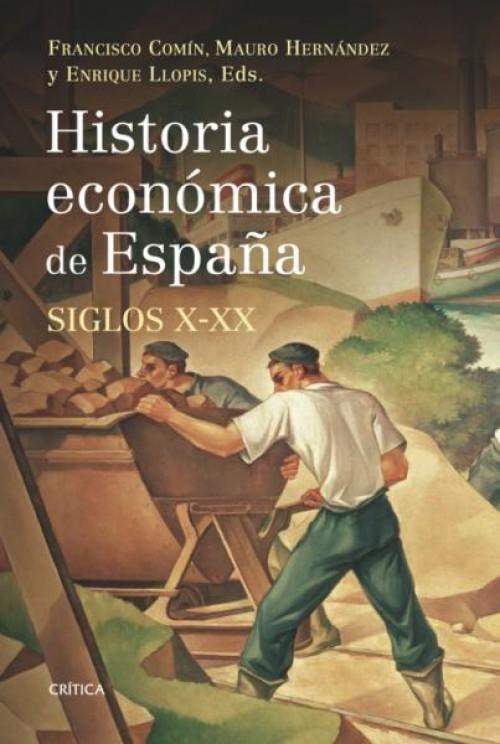 Historia económica de España: siglos X-XX