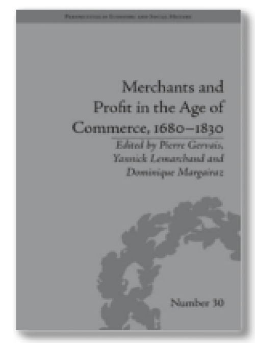 Merchants and profit in the Age of Commerce, 1680-1830