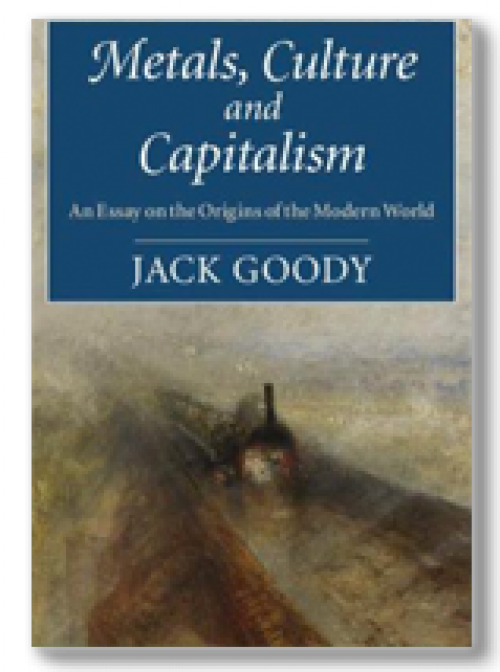 Metals, Culture and Capitalism. An Essay on the Origins of the Modern World