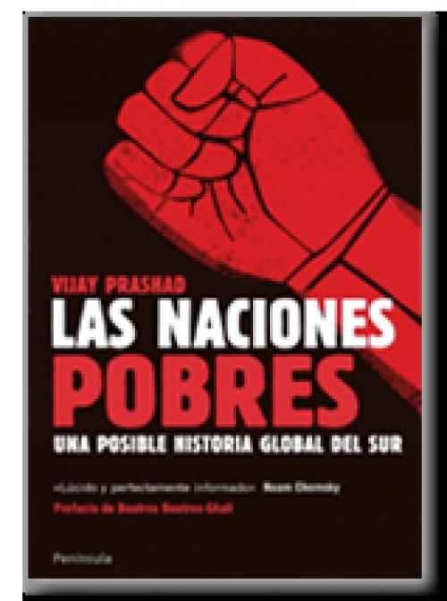 Las naciones pobres. Una posible historia global del sur