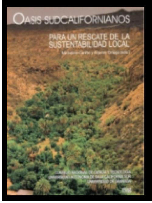 Oasis sudcalifornianos:  para un rescate de la sustentabilidad local