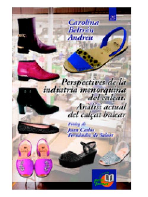 Perspectives de la indústria menorquina del calçat. Anàlisi actual del calçat balear