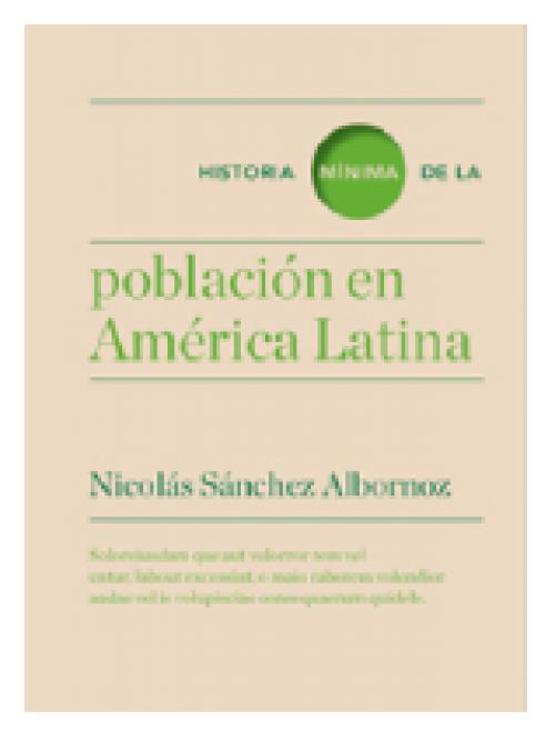 Historia mínima de la población de América Latina