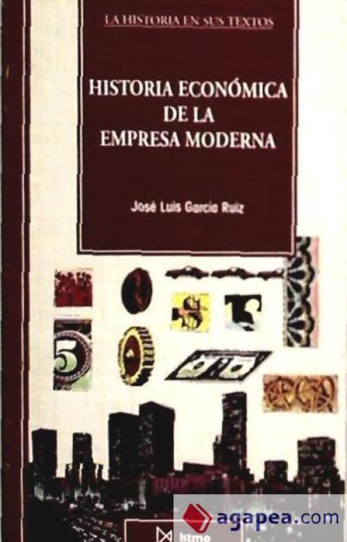 Historia económica de la empresa moderna