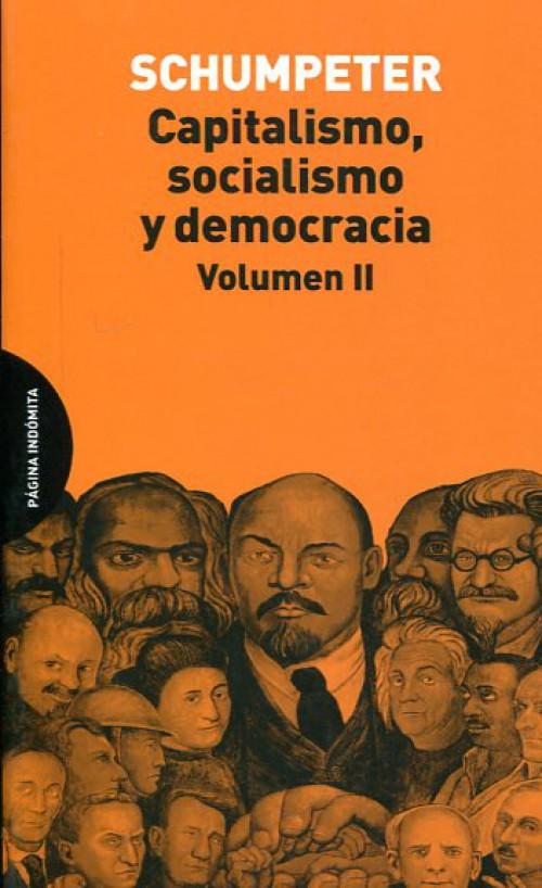 Capitalismo, socialismo y democracia (volumen II)