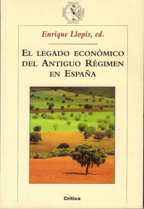 El legado económico del Antiguo Régimen en España